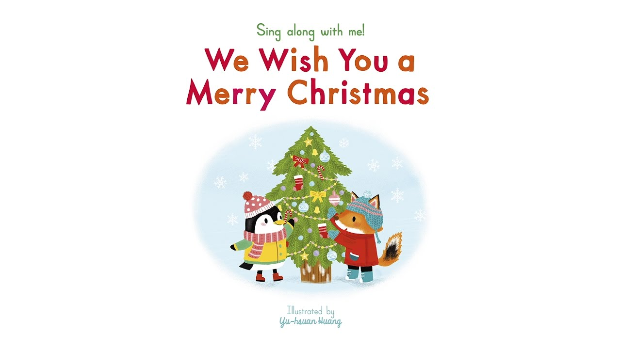 Sing Along With Me: We Wish You A Merry Christmas - Nosy Crow ...