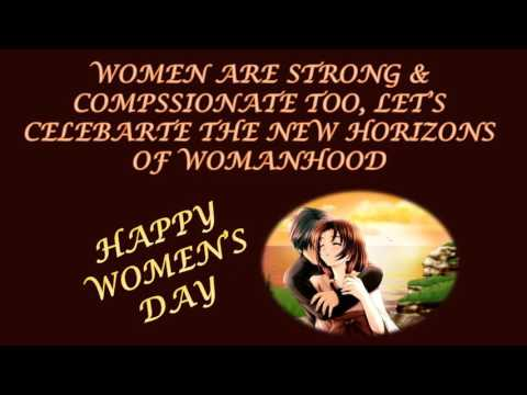 Happy Women's Day Wishes, International Women's Day  Greetings, Whatsapp Video, E Card, Sms