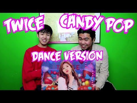 TWICE - CANDY POP (DANCE VERSION) MV REACTION