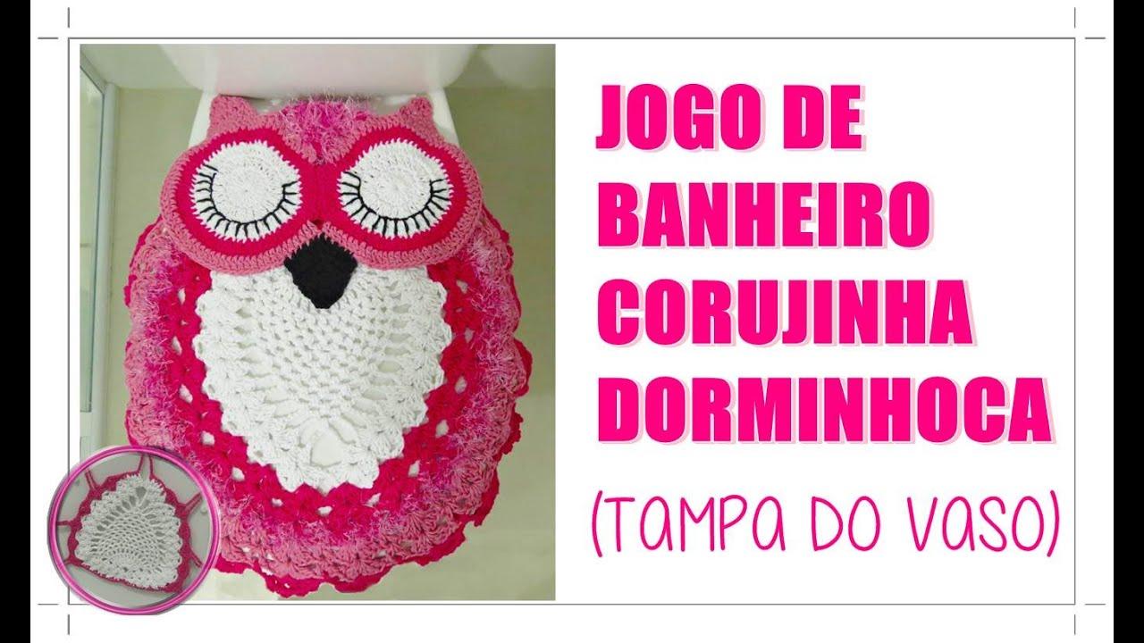 JOGO PARA BANHEIRO CORUJA DORMINHOCA  TAMPA DO VASO Doovi #BF0442 1380 820