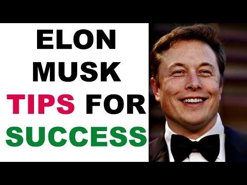 Elon Musk tips for success