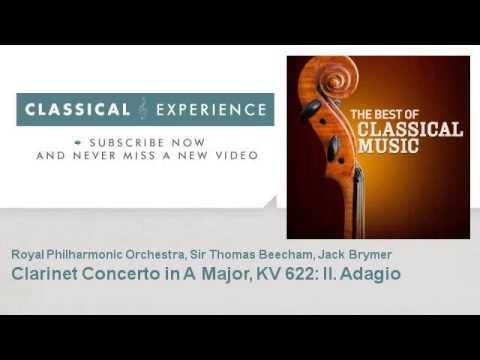 Wolfgang Amadeus Mozart : Clarinet Concerto In A Major, KV 622: II. Adagio