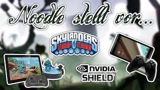 Noodle stellt vor: Skylanders Trap Team mit dem NVIDIA SHIELD Tablet!