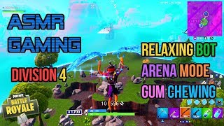 ASMR Gaming | Fortnite Relaxing Bot Arena Mode Division 4 Gum Chewing 🎮🎧Controller Sounds😴💤