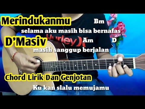 Kunci Gitar D'Masiv Merindukanmu - Tutorial By Darmawan Gitar