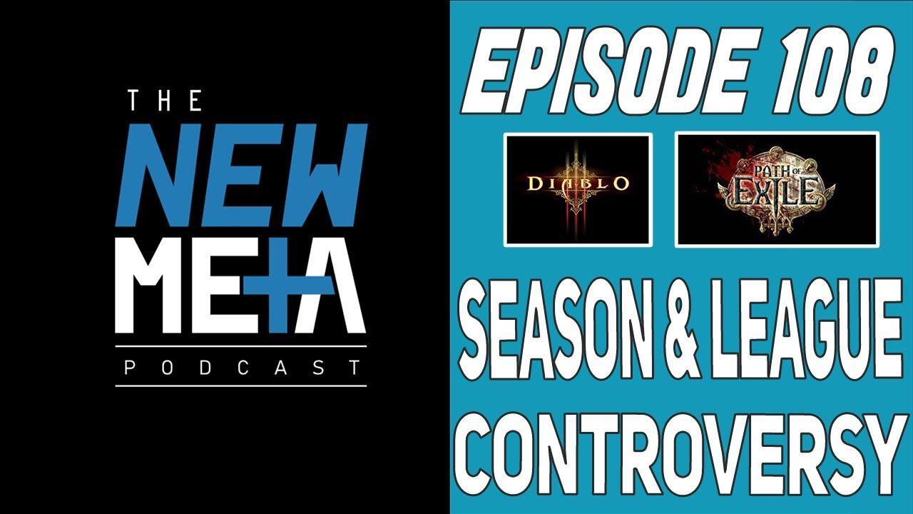 Podcast Episode 108 Diablo S21 & POE Harvest Controversy