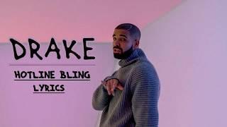 Drake -Hotline Bling Lyrics Video