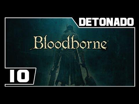BLOODBORNE - Detonado - Parte #10 - ALAMEDA SEPULCRAL DE HEMWICK  - Dublado PT-BR