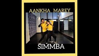 SIMMBA : Aankh Marey  Dance Choreography SIMMBA | Ranveer Singh, Sara Ali Khan , Mika, Neha kakkar