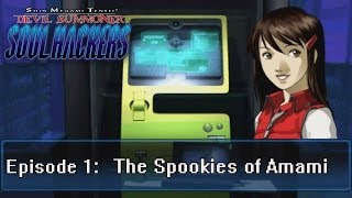 Soul Hackers Playthrough Ep 1: The Spookies!