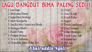 Video Kumpulan Lagu Dangdut Bima Paling Sedih download MP3, 3GP, MP4, WEBM, AVI, FLV Oktober 2017