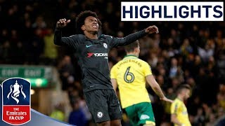 Norwich 0-0 Chelsea Official Highlights | Emirates FA Cup 2017/18
