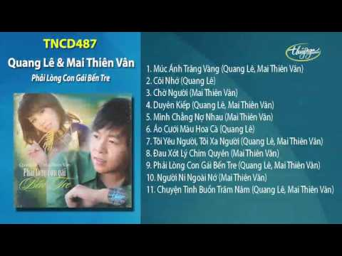 Phải Lòng Con Gái Bến Tre - Mai Thiên Vân & Quang Lê