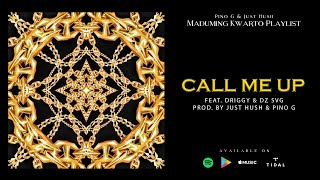 Call Me Up - Just Hush Feat. Driggy & DZ SVG [Lyric Video]