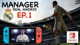 Fifa 18 switch | ronaldo est en danger ! | noob's manager real madrid ep.1