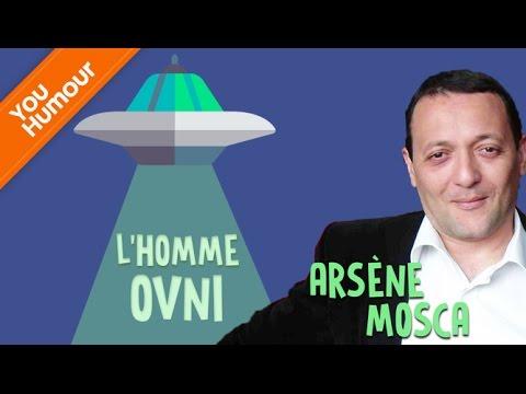 Arsène Mosca ou l'homme ovni