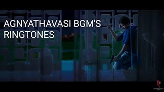 Agnathavasi movie bgm's and ringtones||pawan kalyan||