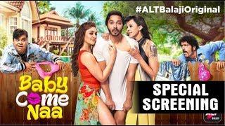 "Alt Balaji's Web Series ""Baby Come Naa"" Special Screening | Shreyas Talpade | Shefali Zariwala"
