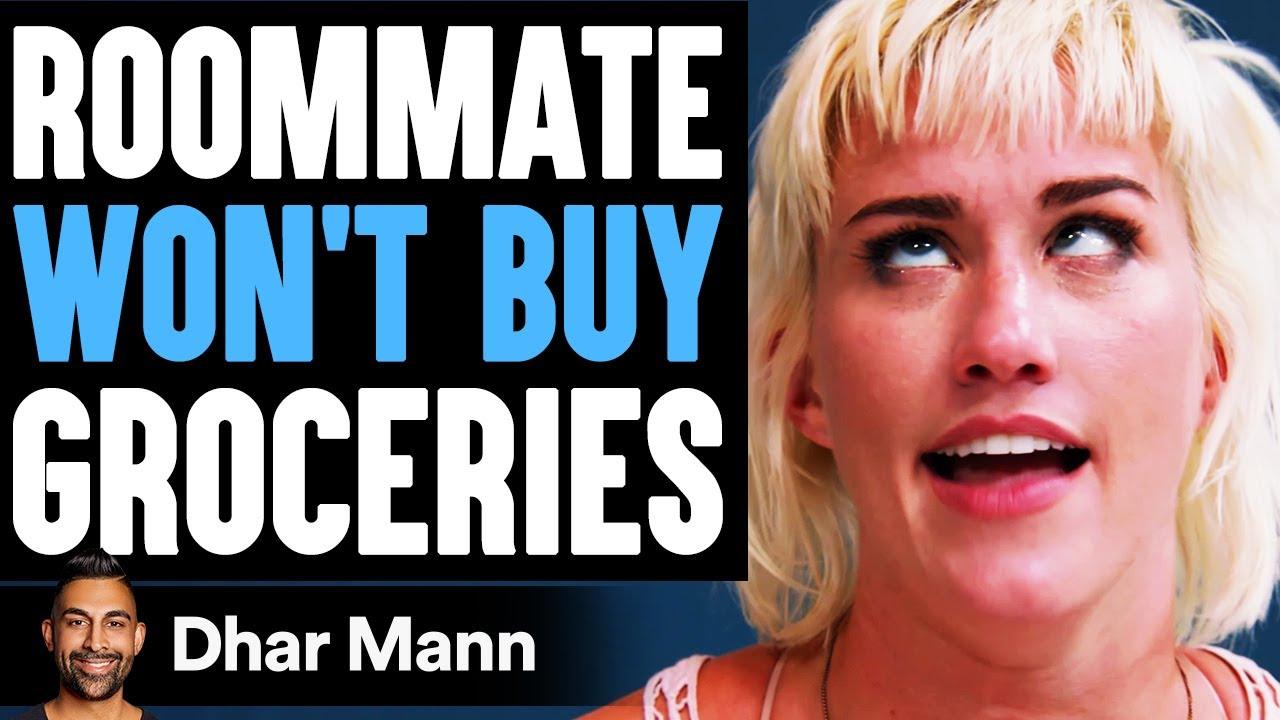 Roommate WON'T BUY Groceries, What Happens Is Shocking | Dhar Mann