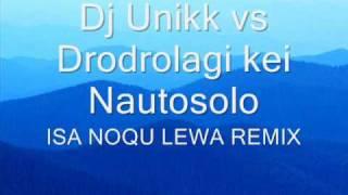 Isa Noqu Lewa rmx - Dj Unikk