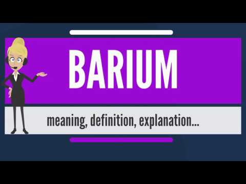 What Is BARIUM? What Does BARIUM Mean? BARIUM Meaning, Definition & Explanation