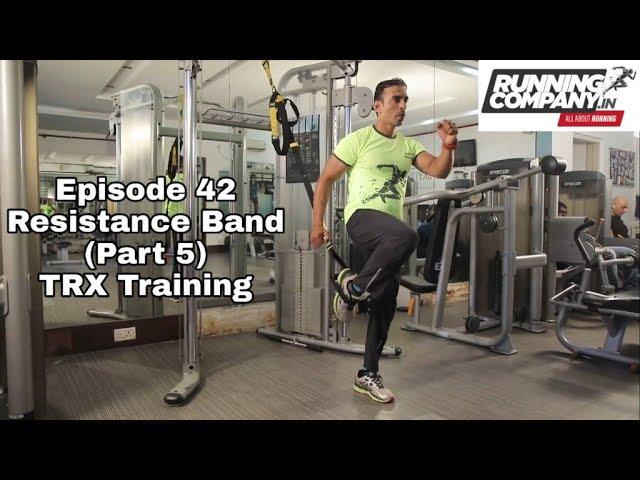 42 episode Resistance Training (Part 5) TRX Training
