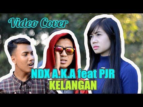 NDX A K A feat PJR Kelangan