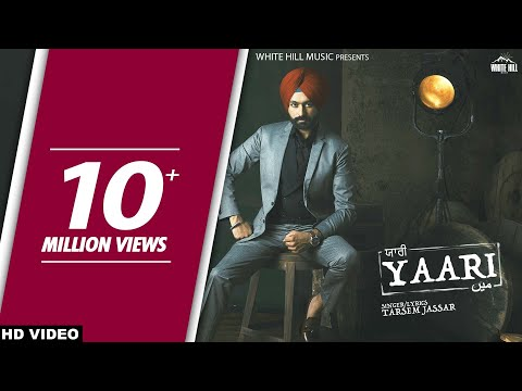 Yaari (Full Song) Sardar Mohammad - Tarsem Jassar - New Punjabi Songs 2017 - Latest Punjabi Song