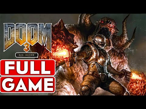 DOOM 3 BFG EDITION Gameplay Walkthrough Part 1 FULL GAME [1080p HD 60FPS PC ULTRA] - No Commentary