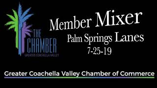 Greater Coachella Valley Chamber of Commerce Mixer