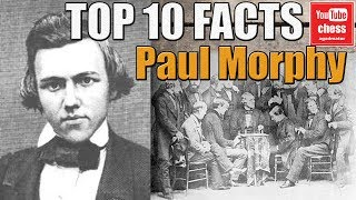 Download Top 10 facts about Paul Morphy