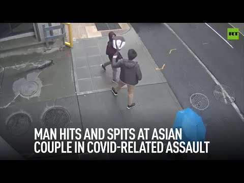 'It's all your fault' | Man spits at Asian couple in Covid-related assault