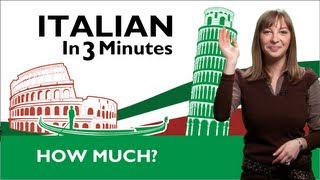 Learn Italian - How Much In Italian?