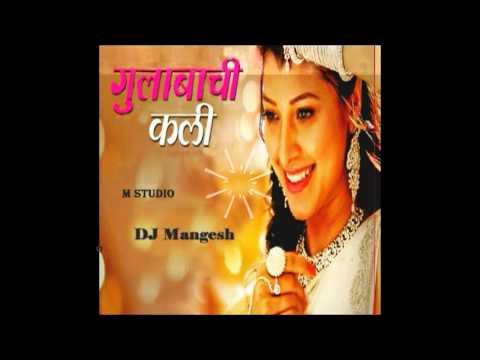 Gulabachi kali-Dj  Mangesh remix 2016
