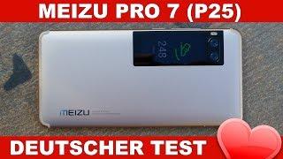 Meizu Pro 7 S Test - Bestes Helio P25 Chinahandy? (Deutsch)