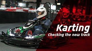 Testing the new kart circuit