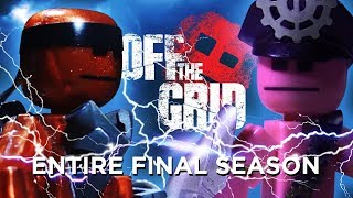 OFF THE GRID ☠️ | The Final Season (Full Movie)