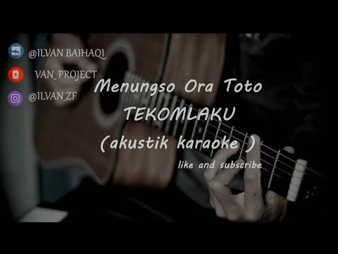 menungso-ora-toto---tekomlaku-(-akustik-karaoke-)