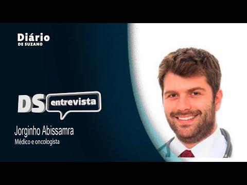 DS entrevista o médico Oncologista Jorginho Abissamra
