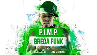 50 Cent - PIMP ( ShotPacks ) Brega Funk Remix