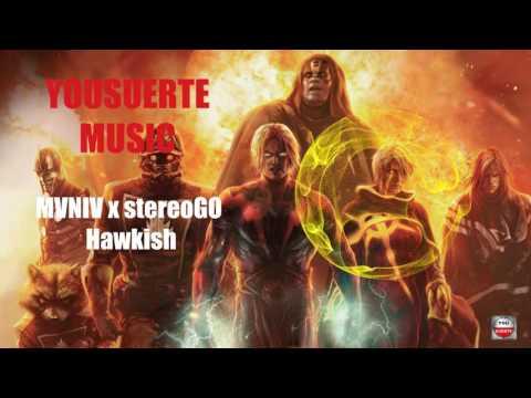 MVNIV x stereoGO - Hawkish ¡MUSICA SIN COPYRIGHT !!! [DOWNLOAD] #TRAP