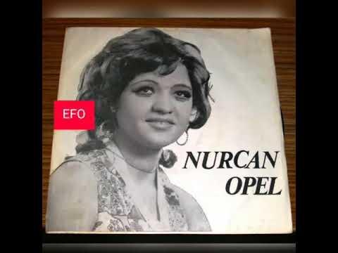Nurcan Opel Sevdiğim kız gelin olmuş 45lik plak indir