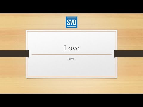 Love - Definition, Meaning, Pronunciation, Origin, Synonyms, Thesaurus, and Example Sentences