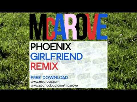 Phoenix - Girlfriend (McArove Remix)