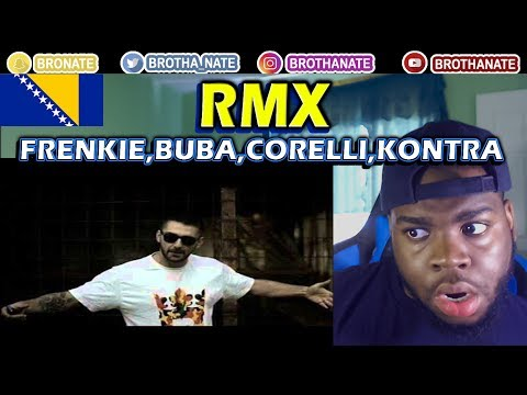 Frenkie, Buba Corelli, Jala, Kontra - RMX (Official video) REACTION!!