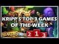 KRIPP'S TOP 3 GAMES OF THE WEEK - Hearthstone