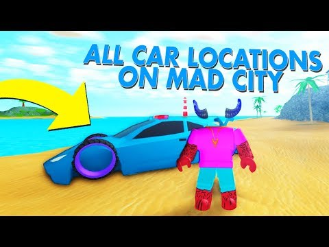 ALL MAD CITY CAR LOCATIONS!!! (Roblox)