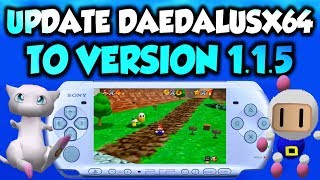 PSP DaedalusX64 Update 1.1.5! Any Changes? (N64 Emulator)