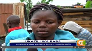 Ukatili wa baba #CitizenExtra