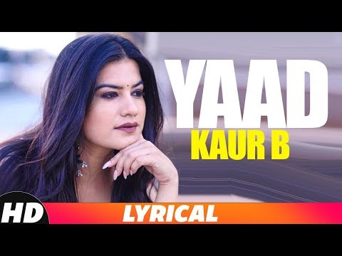 Yaad (Full Audio Song) | Kaur B | Latest Punjabi Song 2018 | Speed Records